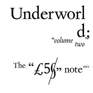 Underworld - Play Pig